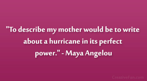 Maya Angelou Quotes About Mothers Quotesgram. Famous Quotes Joker. Work Goal Quotes. Adventure Time Quotes About Math. Happy Mood Quotes. Alice In Wonderland Quotes Stranger And Stranger. Tumblr Quotes Hope. Single Mom Quotes For Facebook. Single Quotes Kush And Wizdom