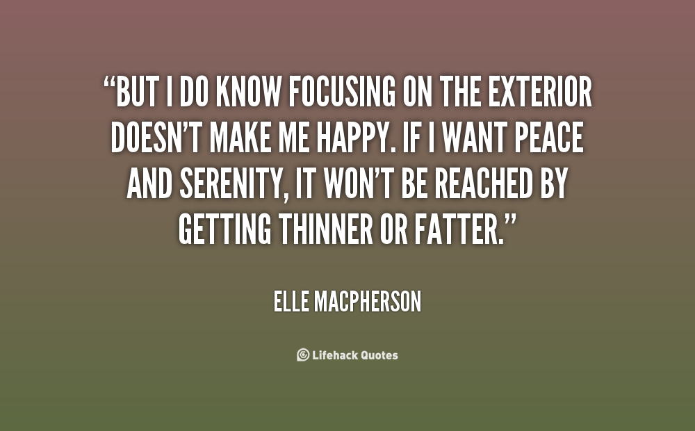 Quote Elle Macpherson But I Do Know Focusing On The as well Future Focus On Tumblr as well Wall Quotes additionally Vision Without Action Is A Day Dream moreover The Btwo Bmost Bimportant Bdays Bin Byour Blife Bare Bthe Bday Byou Bare Bborn Band Bthe Bday Byou Bfind Bout Bwhy Mark Btwain. on focus quotes and sayings