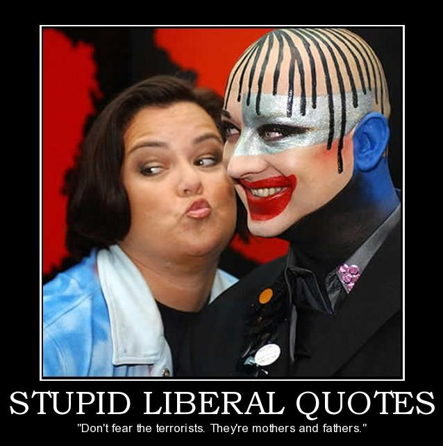Stupid Funny Quotes And Sayings: Stupid Liberal Quotes. QuotesGram