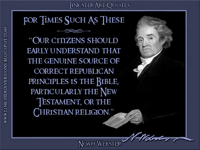 From Noah Webster Quotes Quotesgram