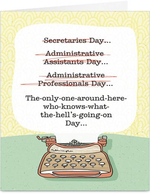 Administrative Assistant Day Funny Quotes Quotesgram