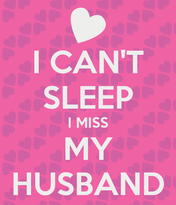 My hubby miss i Grief And
