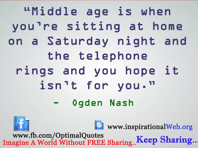 Quotes About Middle Age: Inspirational Quotes For Middle Aged. QuotesGram