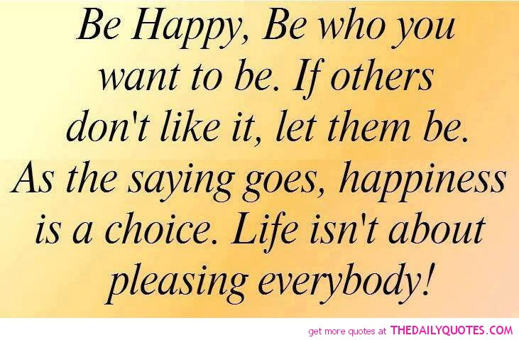 Be Happy Quotes Inspirational Quotes. QuotesGram