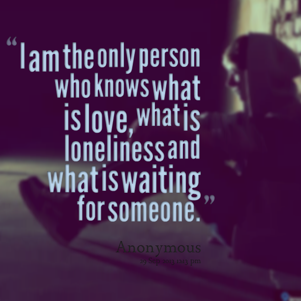 Waiting for someone you love quotes
