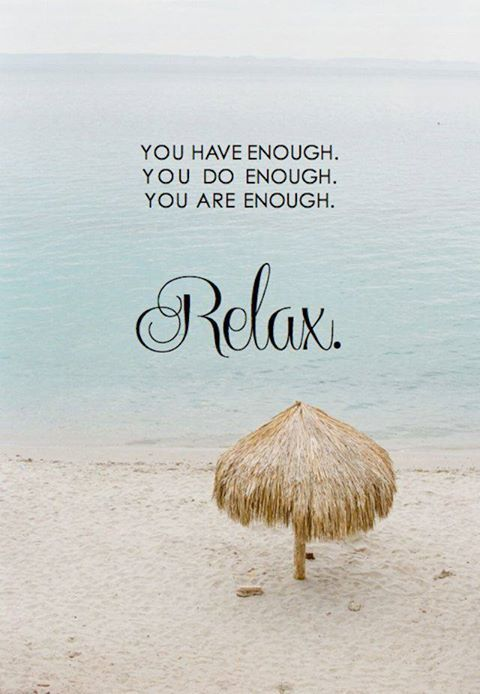 Relax Relate Release Quotes Inspirational Quotesgram