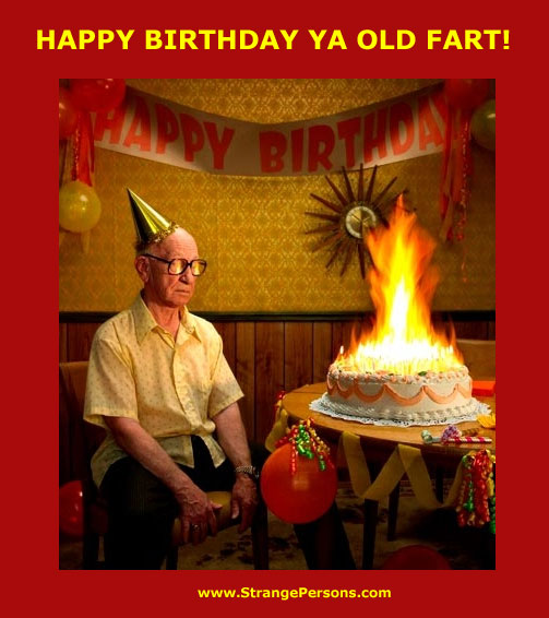 Happy Birthday Old Fart Quotes Quotesgram