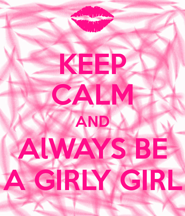 Girl Girly Quotes Quotesgram: Keep Calm Quotes About Girls. QuotesGram