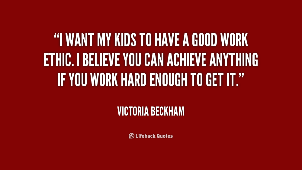 Quotes About Work Ethic Quotesgram