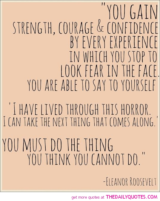 You Have The Strength Quotes: Believe In Your Strength Quotes. QuotesGram