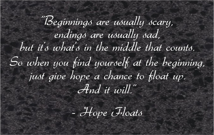 hope floats quotes childhood quotesgram