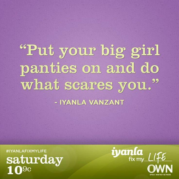 Big Girl Panties Quotes: Iyanla Vanzant Quotes. QuotesGram