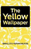 Feminist approach on the yellow wallpaper