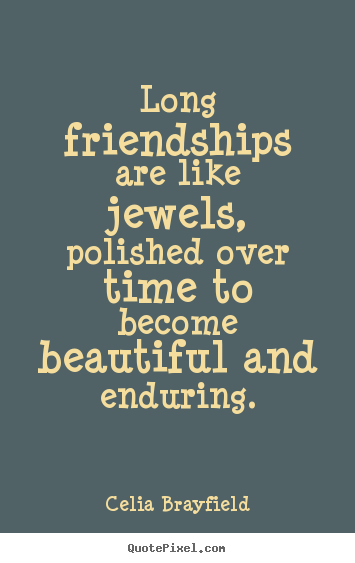 Time And Friendship Quotes Quotesgram