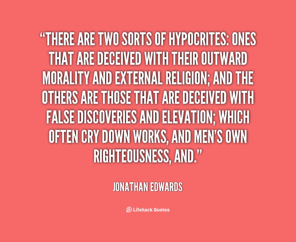 Relationship Hypocrite Quotes