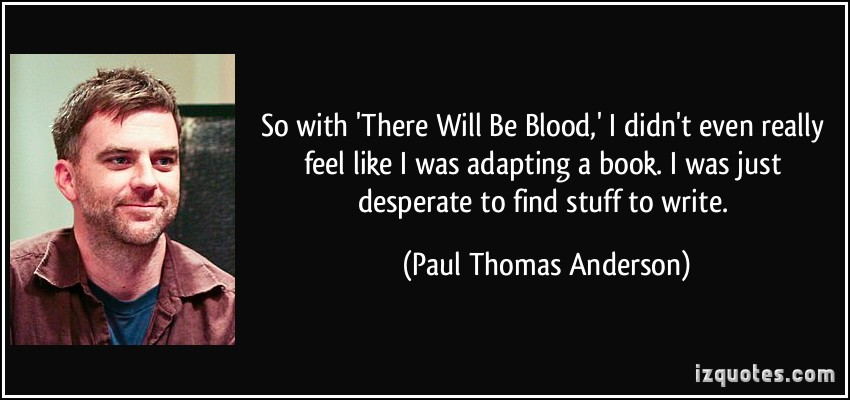There will be blood quotes