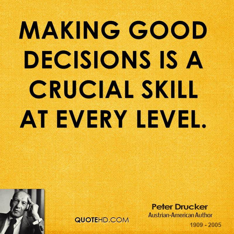 Making The Right Decision In Life Quotes: Effective Decision Making Quotes. QuotesGram