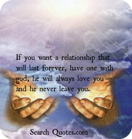 God As The Center Of Relationships Quotes: God Will Never Leave You Quotes. QuotesGram