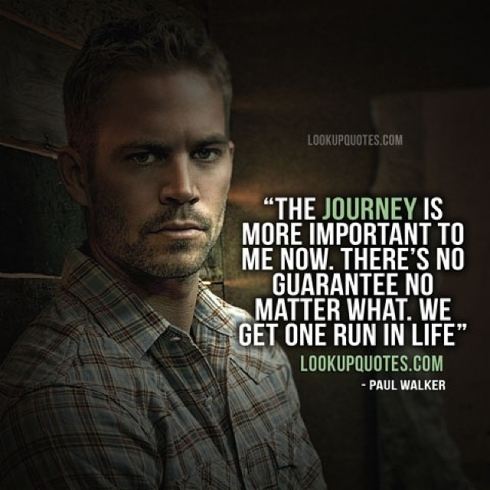 Street racing quotes paul walker