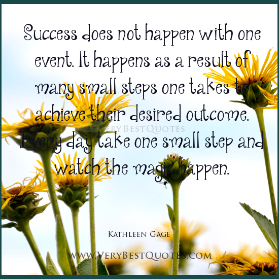 Motivational Quotes About Success: Quotes Small Steps. QuotesGram