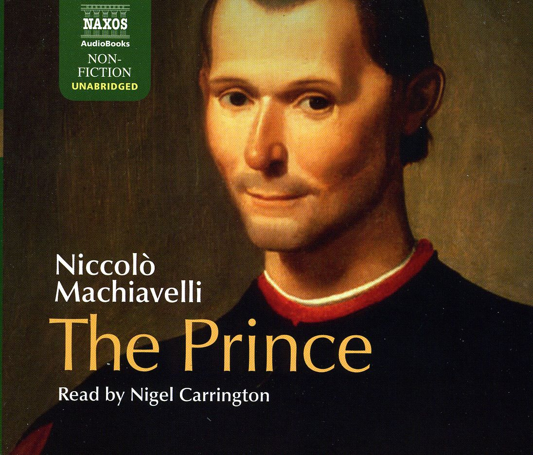the prince The prince (italian: il principe [il ˈprintʃipe]) is a 16th-century political treatise by the italian diplomat and political theorist niccolò machiavelli.