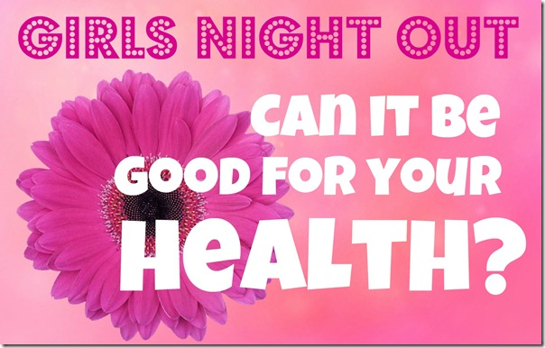 Girls Night Out Quote
