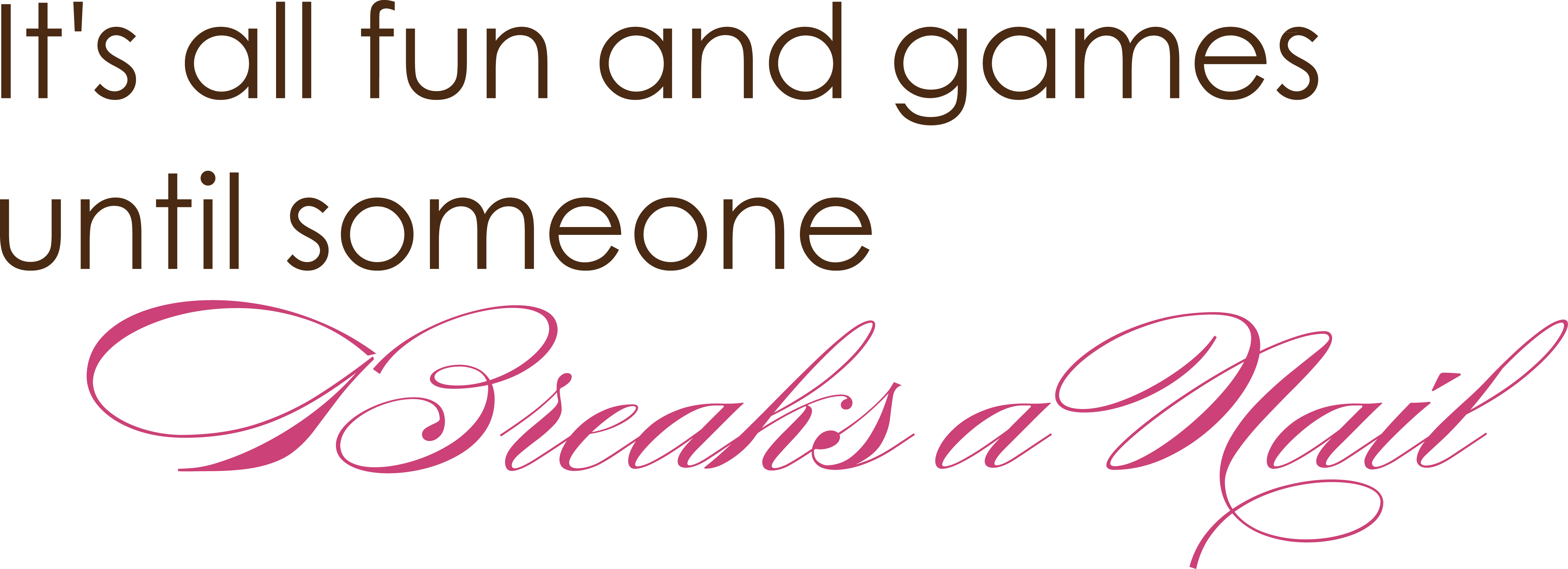 Manicure Quotes And Sayings