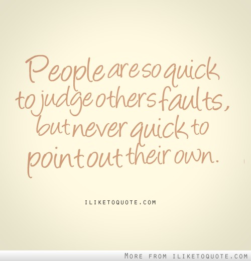 Funny Quotes About Judging Others. QuotesGram