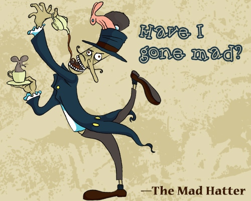 Mad Hatter Famous Quotes QuotesGram