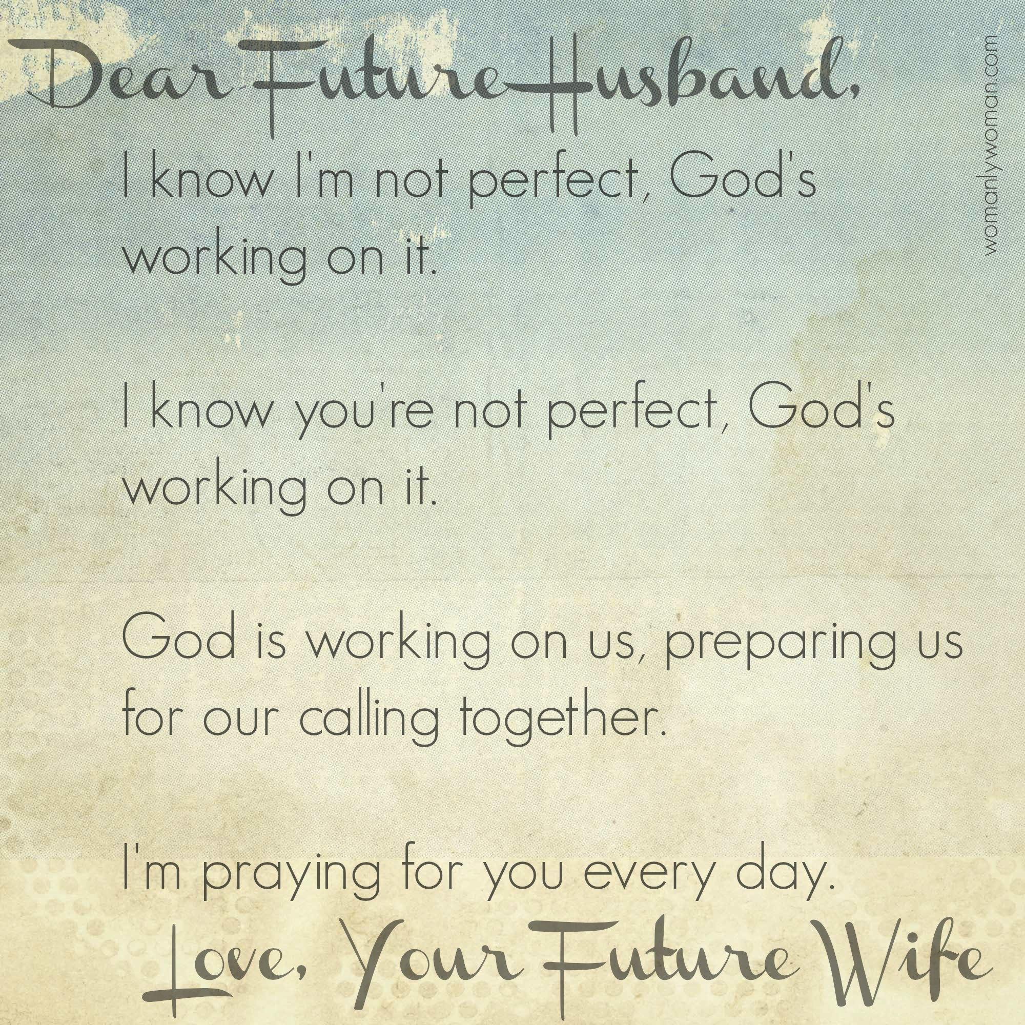 Dear Future Husband Quotes. QuotesGram