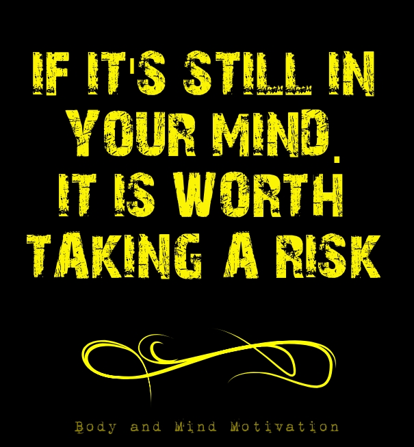 Quotes About Taking Chances And Living Life: Inspirational Risk Taking Quotes. QuotesGram
