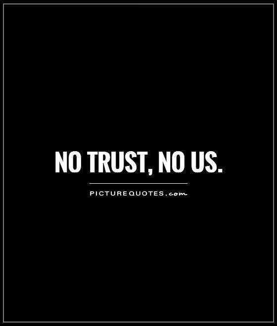 Quotes On Losing Trust In Relationships: Broken Trust Quotes And Sayings. QuotesGram