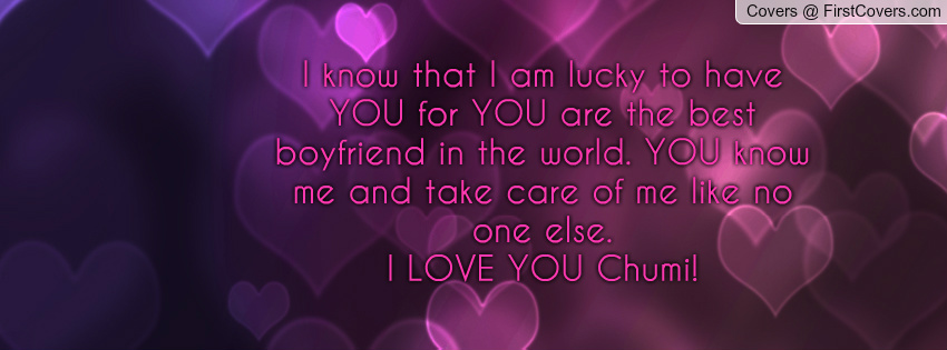 Best Boyfriend Quotes Quotesgram: I Have The Best Boyfriend In The World Quotes. QuotesGram