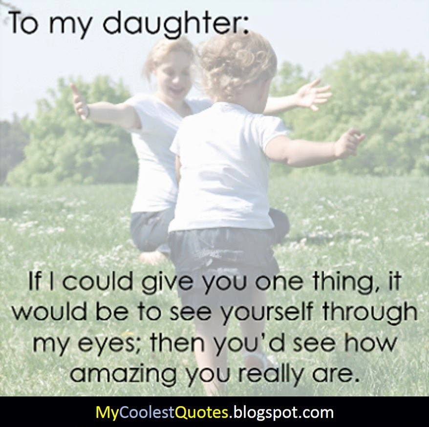Best quotes from daughter mother quotesgram for Best quotes about mother