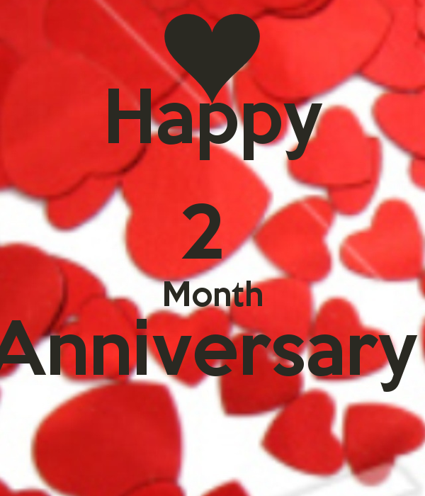 Happy One Month Anniversary Quotes: 2 Month Anniversary Quotes Happy. QuotesGram