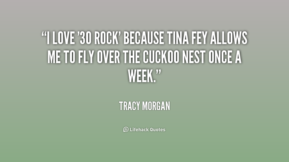 30 Rock Quotes About Love : Tina Fey 30 Rock Quotes. QuotesGram