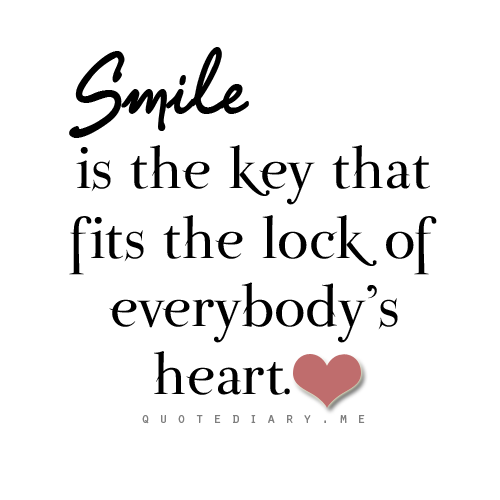 Quote Everyone Should Smile: Heart Smile Quotes. QuotesGram