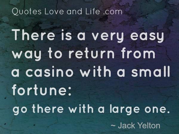 Casino luck sayings