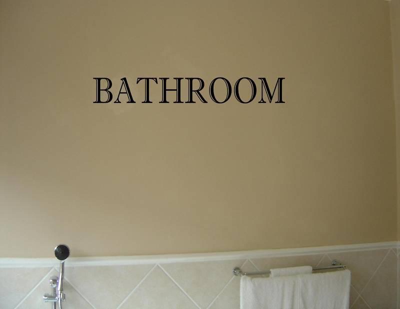 Sayings For Bathroom Wall