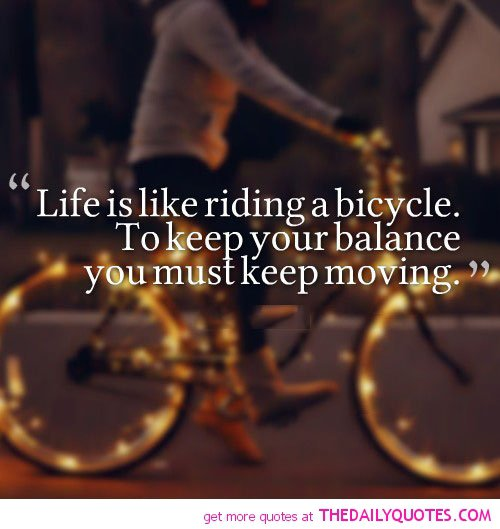 Albert Einstein Quotes Life Is Like Riding A Bicycle: Famous Cycling Quotes. QuotesGram