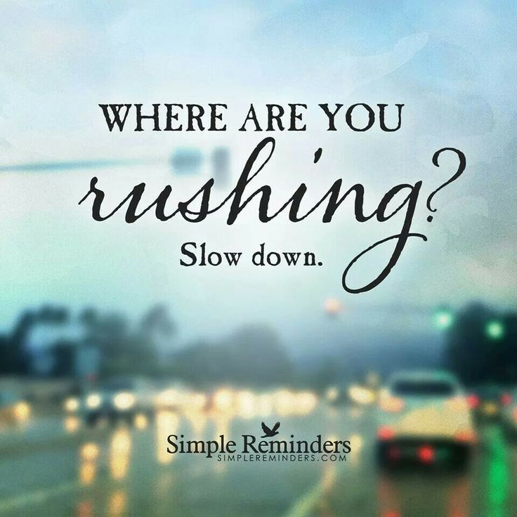 quotes on slowing down in a relationship