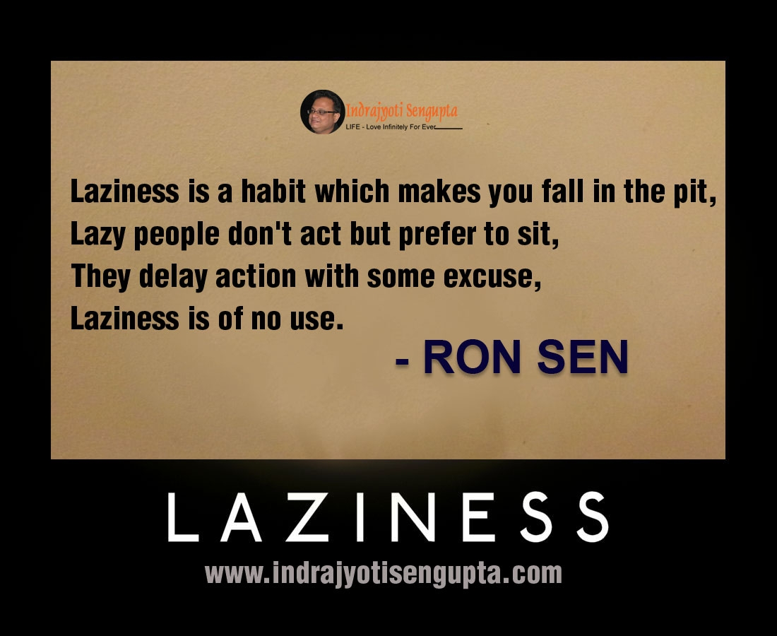 Inspirational Quotes About Laziness Quotesgram