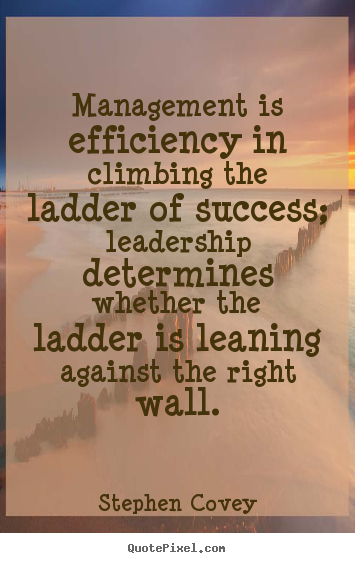 quotes about climbing the ladder  quotesgram