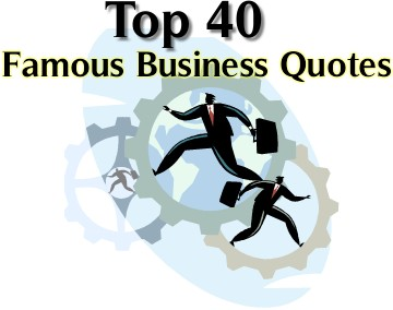 Business Quotes By Famous People. QuotesGram