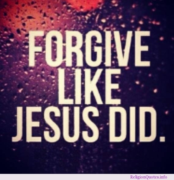 Jesus Quotes About Forgiveness. QuotesGram
