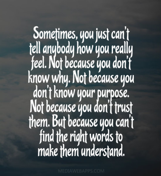 tell me how you feel quotes quotesgram