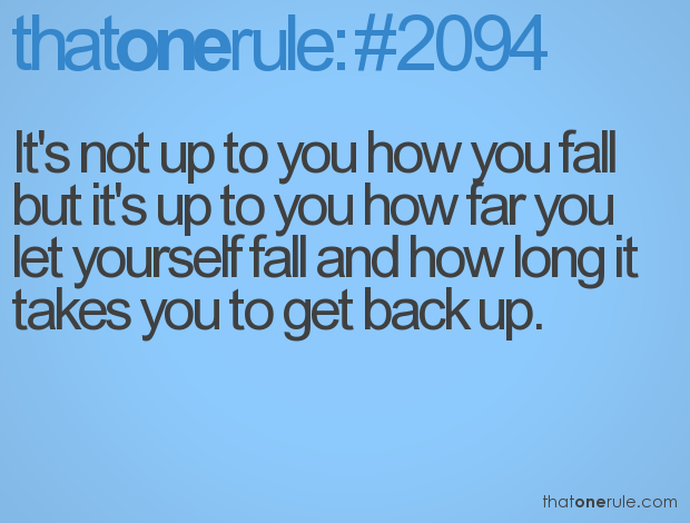 Quotes On Falling And Getting Back Up: Quotes About Getting Back Up When You Fall. QuotesGram