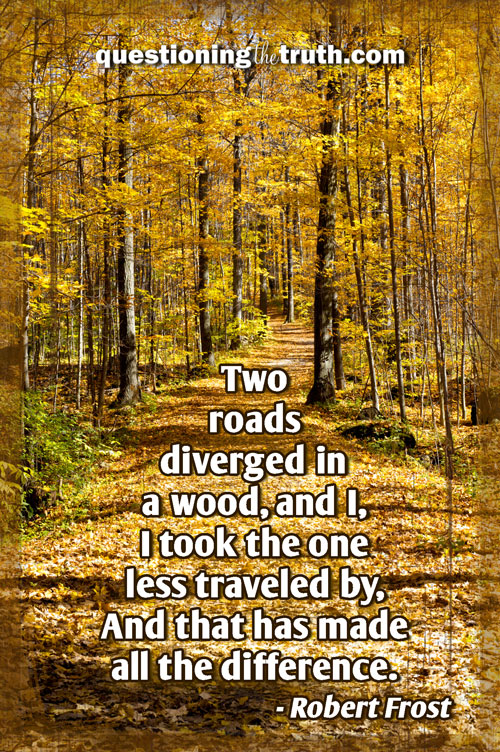 Follow The Road Less Traveled Quotes Quotesgram