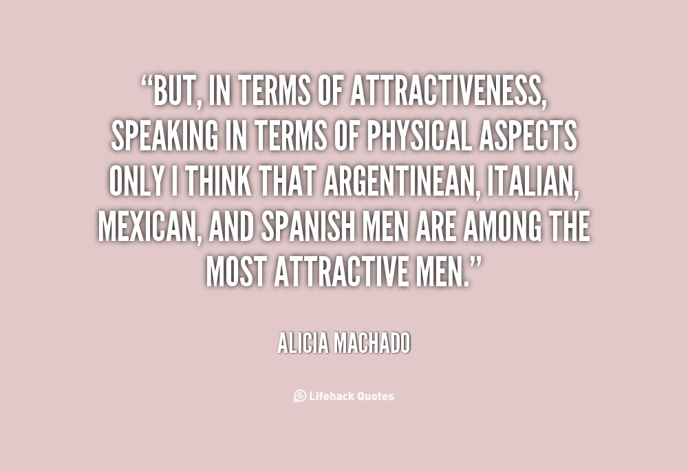 Quotes About Physical Attraction. QuotesGram