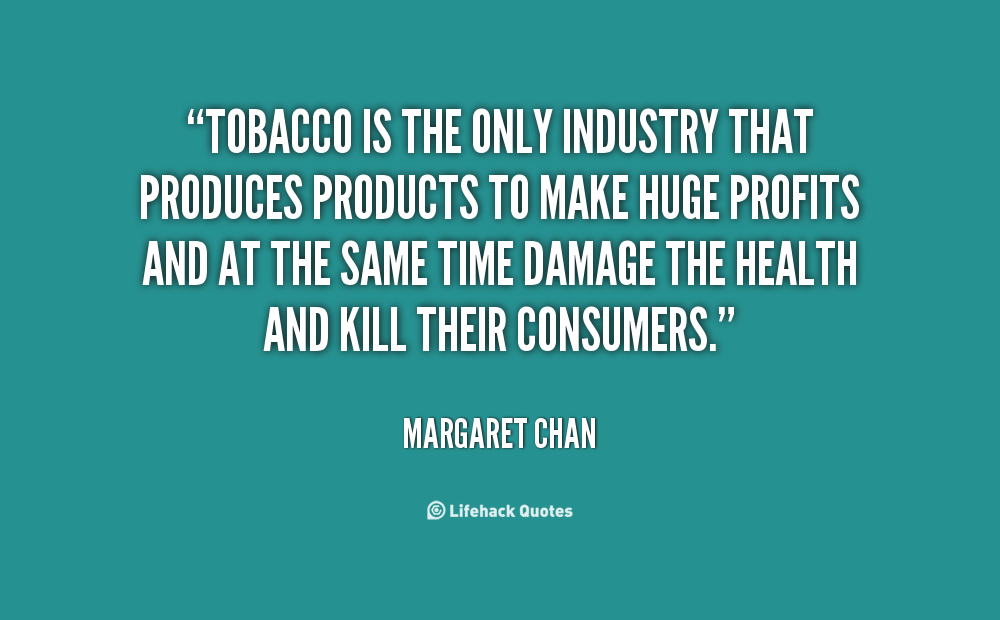 the great widespread of the tobacco industry At best, the authors suggest, this shows the tobacco industry's  on the illicit  tobacco trade, it identifies widespread concerns with the quality,.